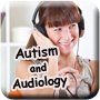 Autism and Audiology