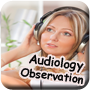 Audiology Observation