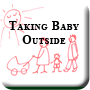 Taking Baby Outside