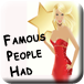Famous_People Had
